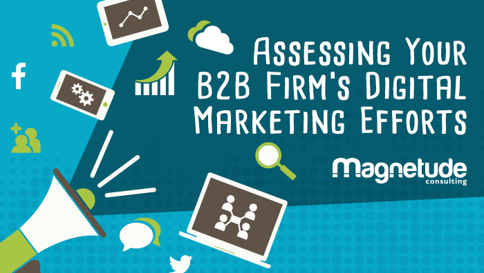 b2b digital marketing efforts assessment